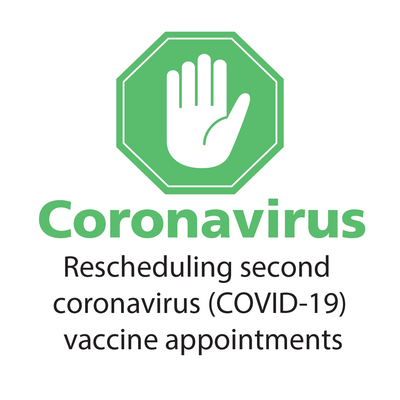 Text: Coronavirus - Rescheduling second coronavirus (COVID-19) vaccine appointments